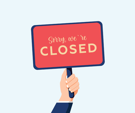 Sorry we are closed sign in hand isolated on background. Sign for door. Vector stock illustration. Information sign, working hours, man holding signboard in a hand. Business banner for website or app