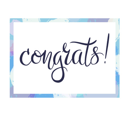 hand lettered: Congrats hand lettered phrase in the frame. Congratulations card.