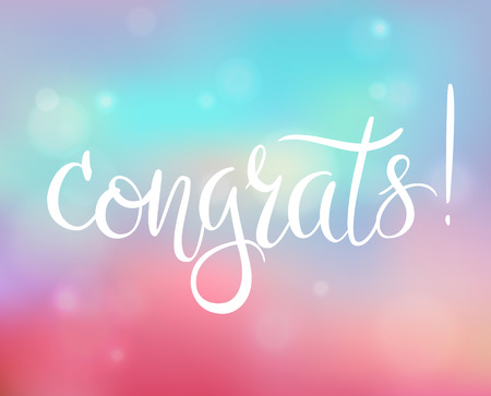Congrats. Handwritten lettering on blurry bokeh background. Congratulations card