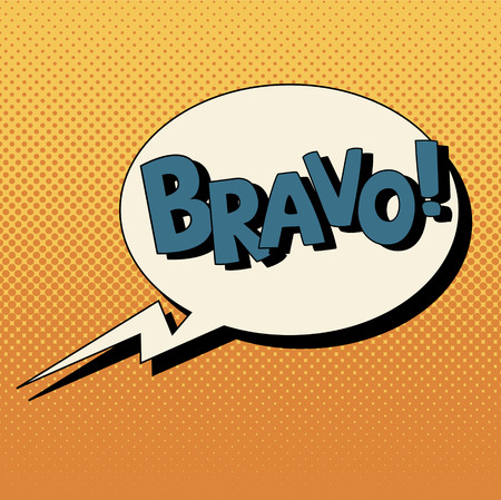 bravo: Comic Bubble in Pop Art Style with Expressions Bravo. Vector illustration in vintage style Illustration