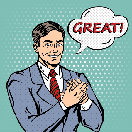 praise: Pop Art Man Applauds with Expression Great. Vector illustration