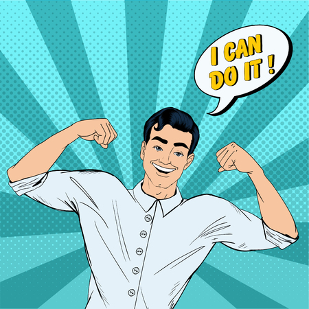 Successful Strong Man in Pop Art Style with Expression I Can Do It. Illustration