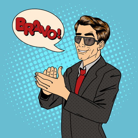 Businessman Applauds. Bubble Expression Bravo. Man in Sunglasses. Pop Art. Vector illustration
