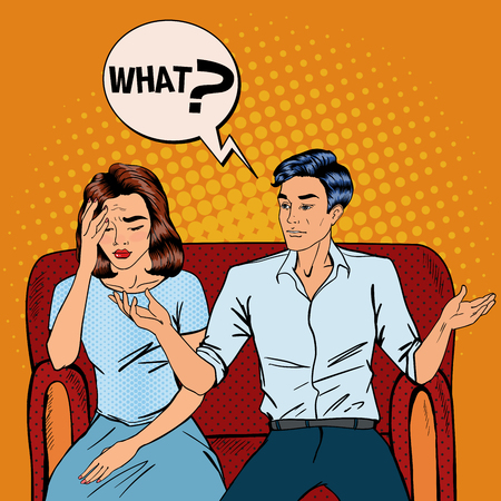 Dispute Between Man and Woman. Home Quarrel. Offended Woman. Man Asking What. Pop Art. Vector illustration