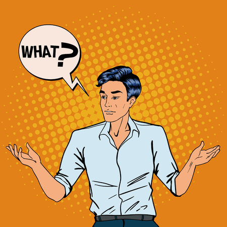 misunderstanding: Disappointed Man. Man Throws Up His Hands. Man Asking What. Pop Art. Vector illustration Illustration