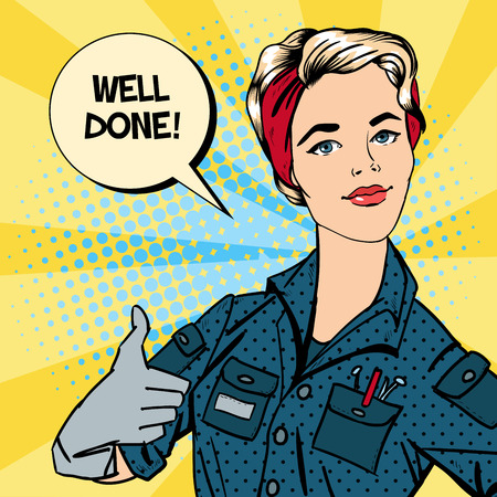 great: Working Woman. Woman Gesturing Great. Woman Repairer. Pop Art. Vector illustration