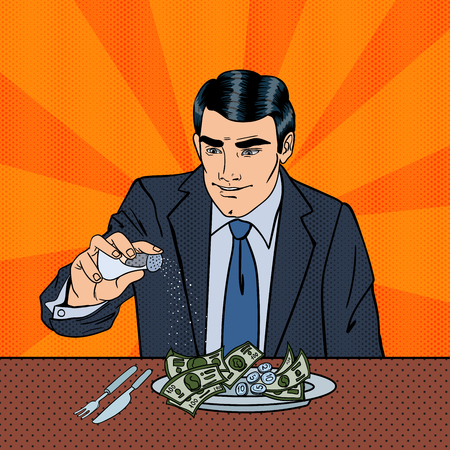 eating lunch: Rich Greedy Businessman Salts Money in the Plate. Pop Art. Vector illustration