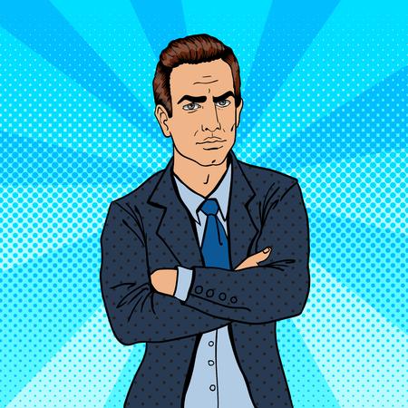 confident: Serious Businessman. Confident Boss. Pop Art. Vector illustration