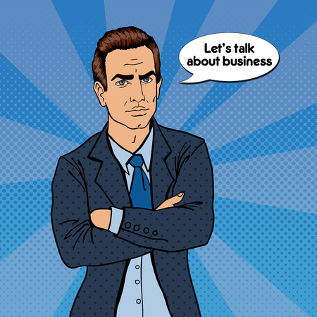 Serious Businessman. Confident Boss. Pop Art. Vector illustration
