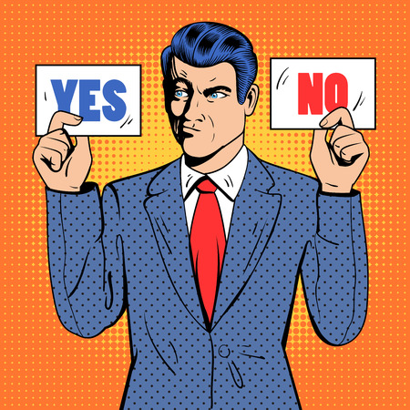 undecided: Undecided Businessman Making Decision. Man Holding Cards Yes No. Pop Art. Vector illustration