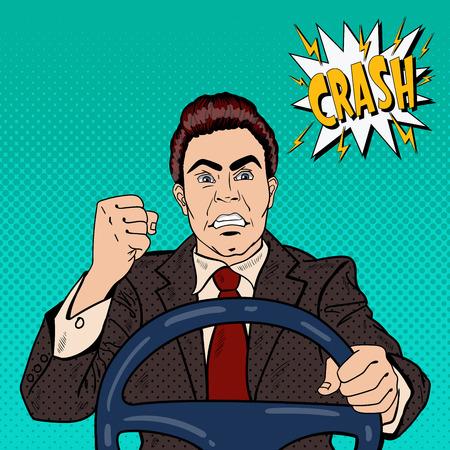 Conductor enojado hombre que muestra su puño rabia carretera. Pop Art ilustración vectorial Ilustración de vector