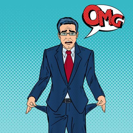 broke: Broke Businessman Showing Empty Pockets. Pop Art Vector illustration