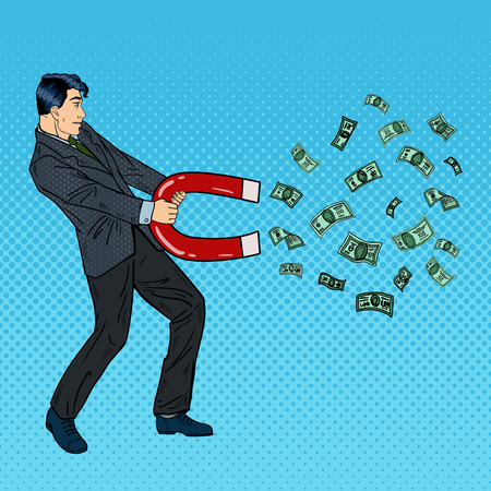 magnetism: Confident Businessman Attracts Money with a Large Magnet. Pop Art Vector illustration Illustration