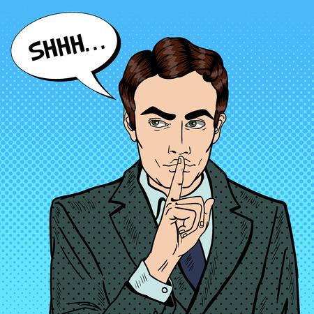 silent: Businessman Silent Quite Gesture with Finger. Mystery Secret. Pop Art Vector illustration