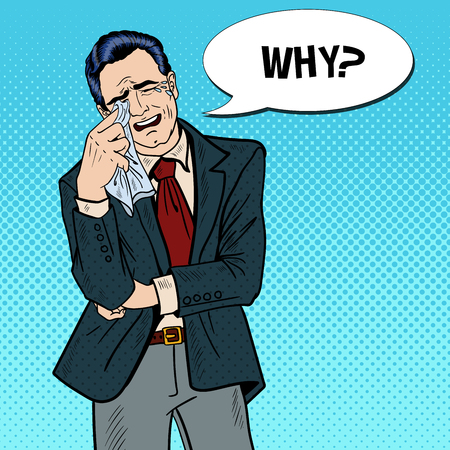 Pop Art Crying Businessman Wipes his Tears with a Handkerchief. Vector illustration