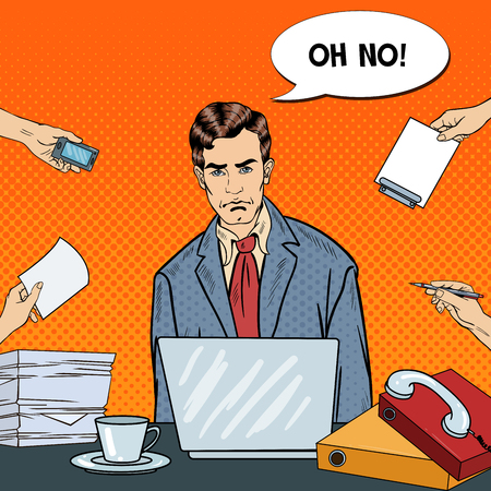 multi tasking: Pop Art Stressed Businessman with Laptop at Multi Tasking Office Work. Vector illustration