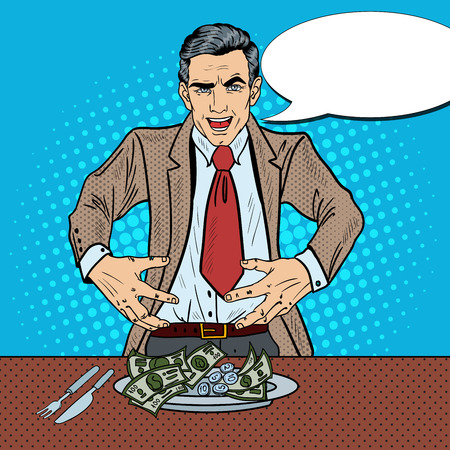 Pop Art Rich Greedy Businessman Eating Money on the Plate. Vector illustration Illustration