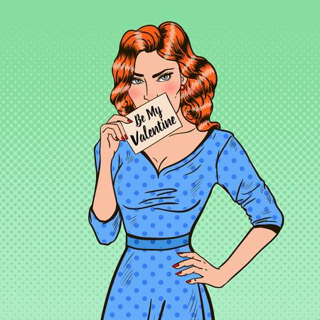 Pop Art Beautiful Woman Holding Card Be My Valentine. Vector illustration