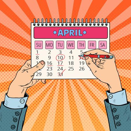 Pop Art Businessman Hand Planning Calendar Date. Vector illustration Illustration