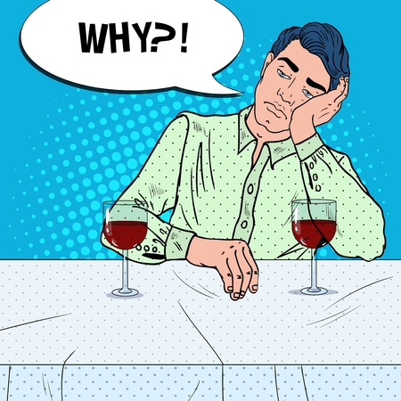 Hombre infeliz solo bebiendo vino en el restaurante. Corazón roto. Ilustración de vector de arte pop