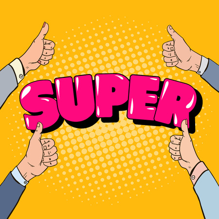 Pop Art Hands Gesturing Great. Super Design. Vector illustration