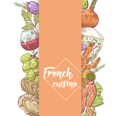 French Cuisine Hand Drawn Design with Cheese, Wine and Seafood. Food and Drink. Vector illustration
