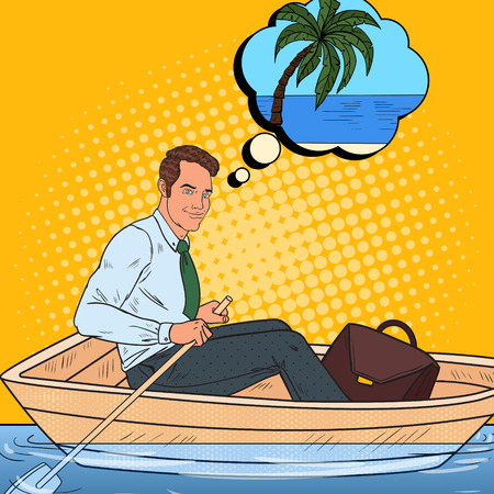 Pop Art Happy Businessman Floating in the Boat and Dreaming about Tropical Vacation. Summer Holidays. Vector illustration