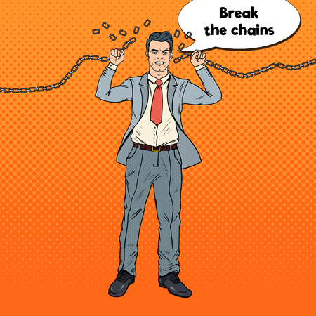 Pop Art Strong Businessman Breaks the Chains. Release from Hard Work. Vector illustration