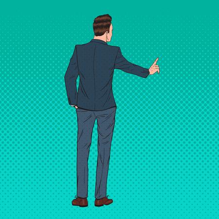 Pop art businessman pressing a virtual imaginary button. Modern technology, vector illustration.