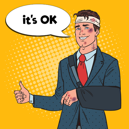 Pop Art Beaten Businessman with Bandaged Arm Smiling. Man Bruised Injured. Vector illustration