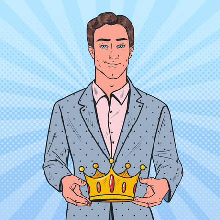 Pop Art Man Holding Golden Crown. Firts Place Winner, Coronation Ceremony. Vector illustration Illustration