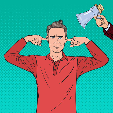 Pop Art Frustrated Man Covering Ears with Fingers from Megaphone. Vector illustration