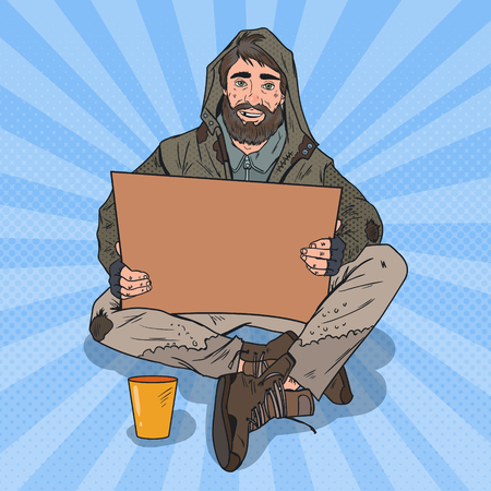 Pop Art Homeless Man. Male Beggar with Sign Cardboard Ask for Help. Vector illustration