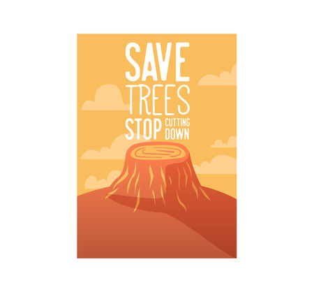 Save the Earth Poster, Banner, Advertising Flyer. World environment day. Save Trees from Cutting Down Concept. Vector illustration