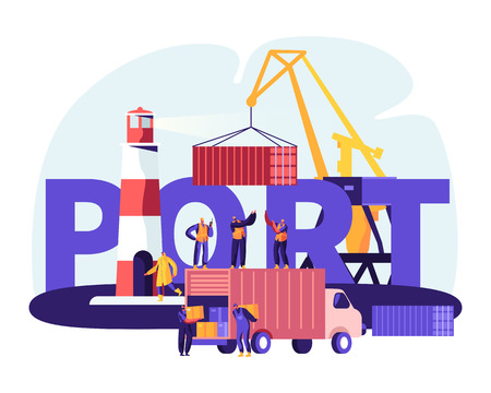 Shipping Port Concept. Harbor Crane Loading Containers, Seaport Workers Carry Boxes from Truck in Docks near Lighthouse, Sea Logistic Poster, Banner, Flyer, Brochure. Cartoon Flat Vector Illustration