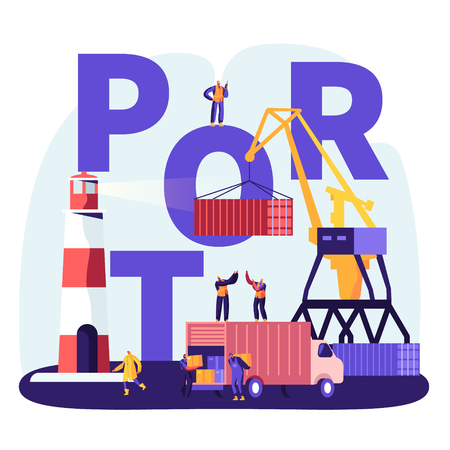 Shipping Port Concept. Harbor Crane Loading Containers, Seaport Workers Carry Boxes from Truck in Docks near Lighthouse, Sea Logistic Poster, Banner, Flyer, Brochure. Cartoon Flat Vector Illustration Stock Vector - 128442100