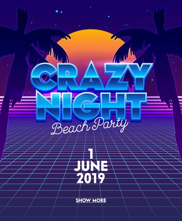 Crazy Night Beach Party Banner with Typography on Synthwave Neon Grid Futuristic Background with Palm Trees and Full Moon. Club Poster, Flyer Design. Social Media Content Promo. Vector Illustration Иллюстрация