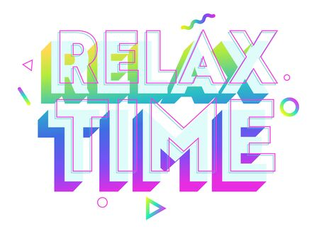 Relax Time Colorful Typography, Label or Badge. Template for Greeting Card, Poster, Banner and T-shirt Design. Sticker, Lettering, Creative Graphic Message, Quote, Text Cartoon Vector Illustration  イラスト・ベクター素材