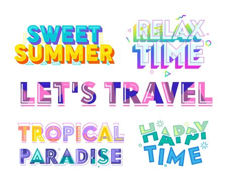 Colorful Typography Set, Sweet Summer, Relax, Happy Time, Tropical Paradise, Lets Travel. Clip Art for Greeting Card, Poster, Banner and T-shirt Design. Lettering, Quote Cartoon Vector Illustration  イラスト・ベクター素材