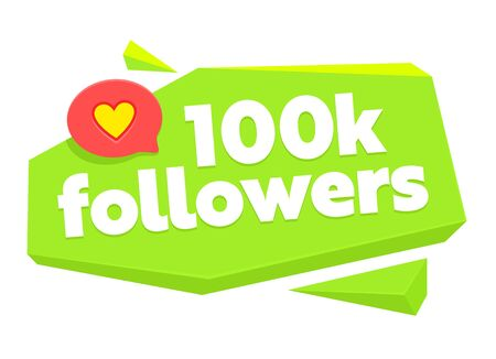 100k Followers Card with Speech Bubble and Random Items. Template for Social Media Post. Memphis Style. 100000 Subscribers Congratulation Banner, Counter Notification. Cartoon Flat Vector Illustration