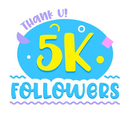 5K Followers Thank U, Numbers and Profile Statistics of Profile with Typography and Random Items, Social Media , Image, Symbol, Sign, Sticker, Counter Notification Cartoon Flat Vector Illustration