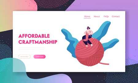Needlework Website Landing Page. Tiny Girl with Knitting Needles Sitting on Huge Clew Handcraft Hobby Concept. Woman Knit Warm Clothing at Home Web Page Banner. Cartoon Flat Vector Illustration
