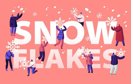 People Enjoying Snowfall Concept. Happy Characters Holding Huge Snowflakes in Hands Engaged Wintertime Activities. Winter Holidays Season Poster Banner Flyer Brochure. Cartoon Flat Vector Illustration