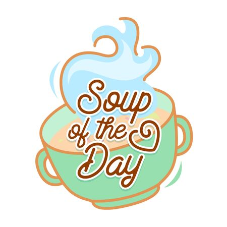 Soup of the Day Concept. Gourmet Appetizer Homemade Tasty Dish Restaurant Announcement, Doodle Creative Design with Sketchy Elements for Poster Banner Flyer Brochure. Cartoon Flat Vector Illustration
