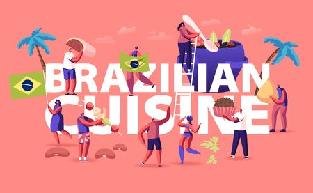 Brazilian Cuisine Concept. Characters Cook and Eat Brazil Dishes Feijoada Stew of Beans with Beef and Pork, Truffle Candy Brigadeiro Poster Banner Flyer Brochure. Cartoon Flat Vector Illustration