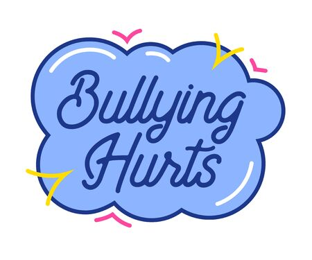 Bulling Hurts Typography in Cloud with Colorful Random Elements Isolated on White background. Anti Cyber Bullying Concept for Banner, Icon or Sticker, Kids Style Design Cartoon Vector Illustration Vectores