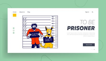 Criminals in Police Station Landing Page Template. Arrested Man with Dog Characters Get Front View Mug Shot Holding Placard with Guilty Inscription Stand at Height Chart. Linear Vector Illustration