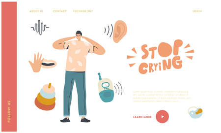 Father Cover Ears Suffer of Baby Scream Landing Page Template. Dad Tired of Loud Noise and Child Capricious and Crying