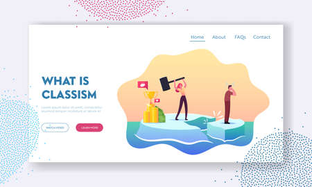 Class Discrimination, Inequity Landing Page Template. Wealthy Female Hitting Ice Floe with Hammer to Drive Out Poor Man