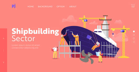 Shipbuilding Landing Page Template. Engineers Male Characters Assembling Vessel on Scaffold in Dock, Ship Building